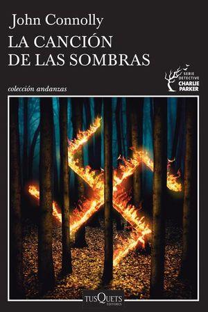 CANCION DE LAS SOMBRAS, LA / DETECTIVE CHARLIE PARKER