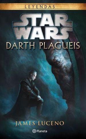 STAR WARS LEYENDAS. DARTH PLAGUEIS