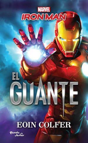 GUANTE, EL. IRON MAN / MARVEL