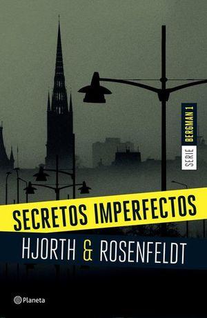 SECRETOS IMPERFECTOS / SERIE BERGMAN 1