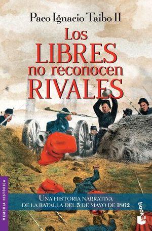 LIBRES NO RECONOCEN RIVALES, LOS