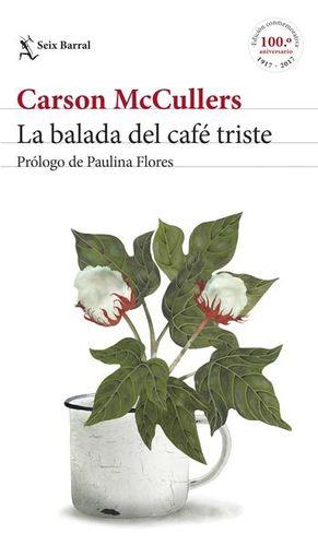 BALADA DEL CAFE TRISTE, LA