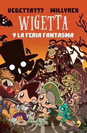 WIGETTA Y LA FERIA FANTASMA