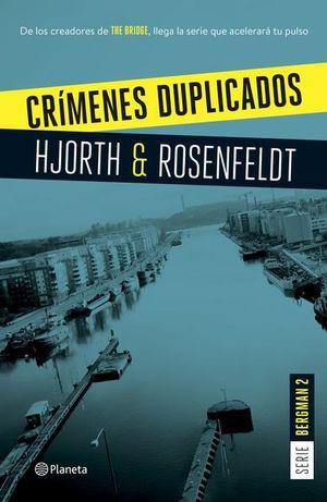 CRIMENES DUPLICADOS / SERIE BERGMAN 2