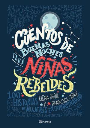 CUENTOS DE BUENAS NOCHES PARA NIÑAS REBELDES / PD.