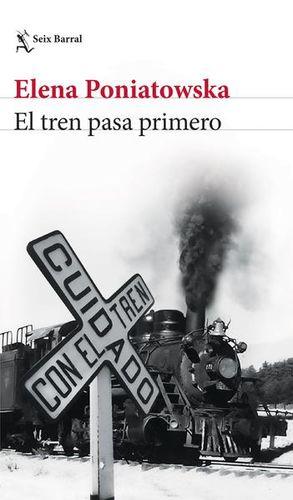 TREN PASA PRIMERO, EL