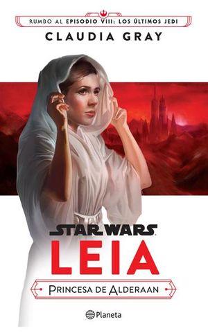 STAR WARS. LEIA PRINCESA DE ALDERAAN