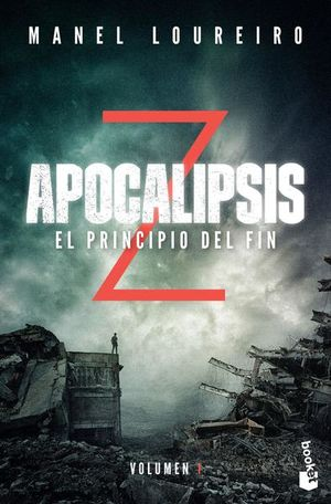 APOCALIPSIS Z. EL PRINCIPIO DEL FIN / VOL. 1