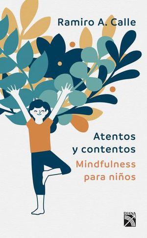 ATENTOS Y CONTENTOS. MINDFULNESS PARA NIÑOS