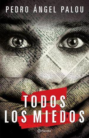 TODOS LOS MIEDOS