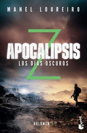 APOCALIPSIS Z. LOS DIAS OSCUROS / VOL. 2