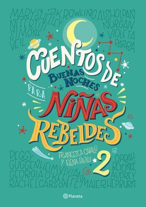 CUENTOS DE BUENAS NOCHES PARA NIÑAS REBELDES 2 / PD.