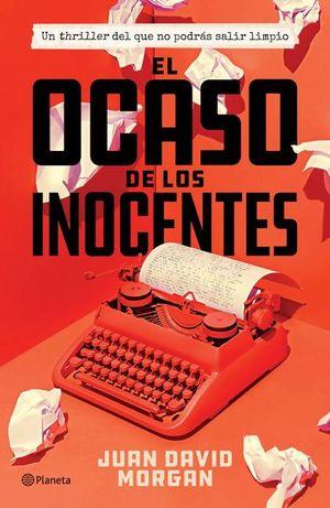 OCASO DE LOS INOCENTES, EL