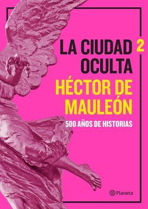 CIUDAD OCULTA, LA / VOL. 2
