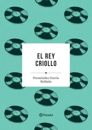 REY CRIOLLO, EL
