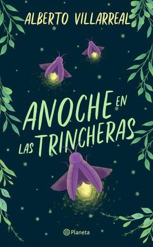 ANOCHE EN LAS TRINCHERAS