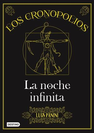 CRONOPOLIOS 3, LOS / LA NOCHE INFINITA