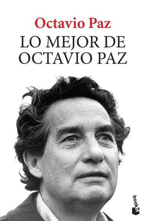 MEJOR DE OCTAVIO PAZ, LO
