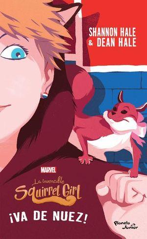 LA INVENCIBLE SQUIRREL GIRL 2. VA DE NUEZ