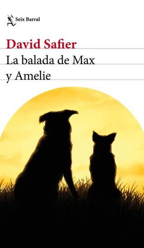 BALADA DE MAX Y AMELIE. LA