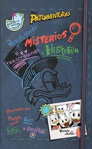 PATOAVENTURAS. RESOLVIENDO MISTERIOS Y REESCRIBIENDO LA HISTORIA