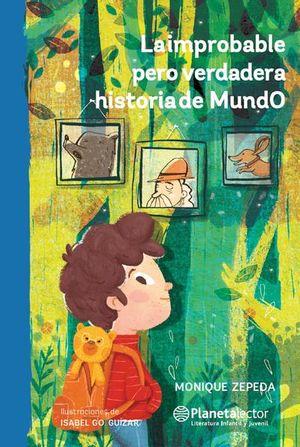 La improbable pero verdadera historia de MundO