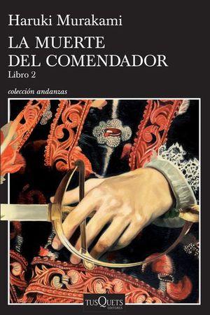 MUERTE DEL COMENDADOR, LA. LIBRO 2
