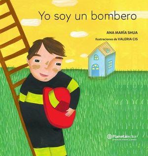 Yo soy un bombero