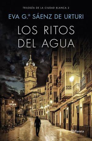 RITOS DEL AGUA, LOS. TRILOGIA DE LA CIUDAD BLANCA 2