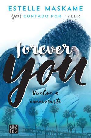 FOREVER YOU / VUELVE A ENAMORARTE