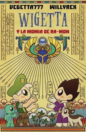 WIGETTA Y LA MOMIA DE RA MON