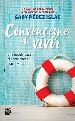 CONVENCEME DE VIVIR
