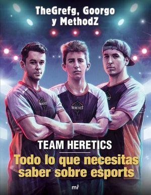 TEAM HERETICS. TODO LO QUE NECESITAS SABER SOBRE ESPORTS