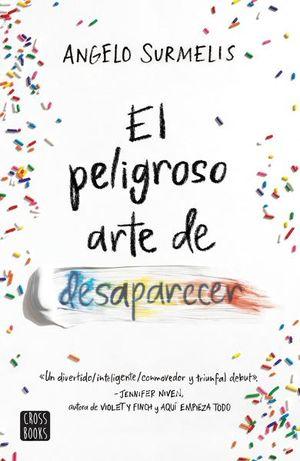 PELIGROSO ARTE DE DESAPARECER, EL