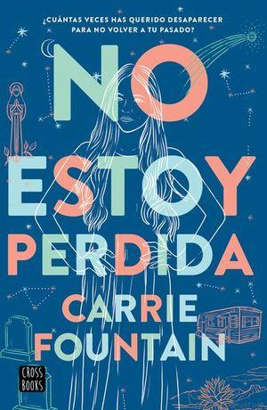 NO ESTOY PERDIDA