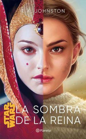 STAR WARS. LA SOMBRA DE LA REINA
