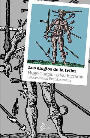 ELOGIOS DE LA TRIBU, LOS