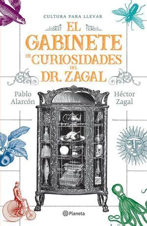 GABINETE DE CURIOSIDADES DEL DR. ZAGAL, EL
