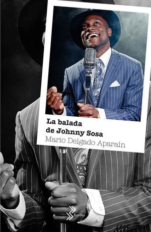 BALADA DE JOHNNY SOSA, LA