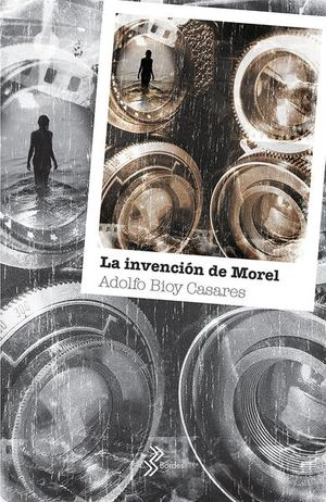 INVENCION DE MOREL, LA