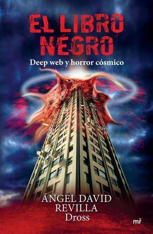 El libro negro. Deep web y horror cósmico