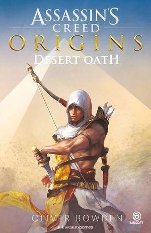 ORIGINS. DESERT OATH. ASSASSINS CREED