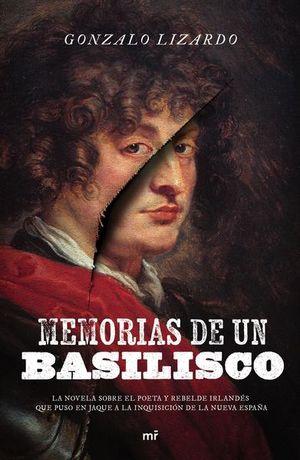 Memorias de un basilisco