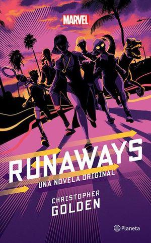 Runaways. Una novela original