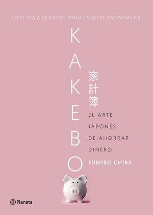 Kakebo. El arte japonés de ahorrar dinero