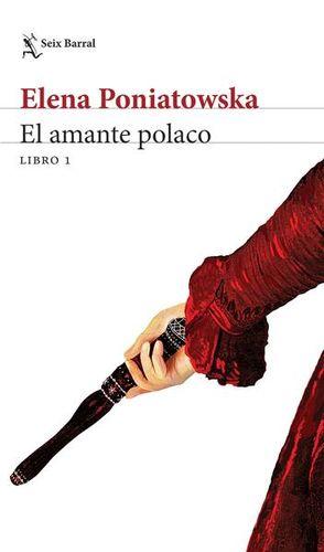 AMANTE POLACO, EL. LIBRO I