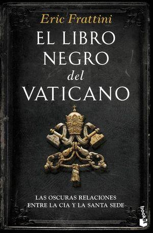 El libro negro del Vaticano. Las oscuras relaciones entre la CIA y la Santa Sede