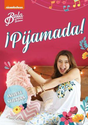 Bala. ¡Pijamada!