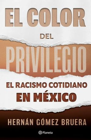 El color del privilegio