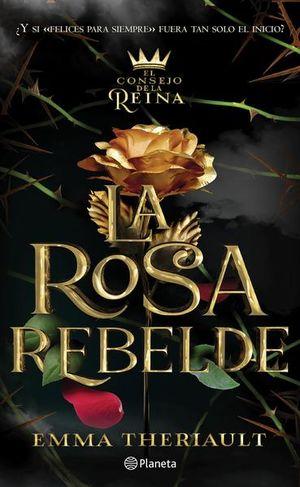 La rosa rebelde